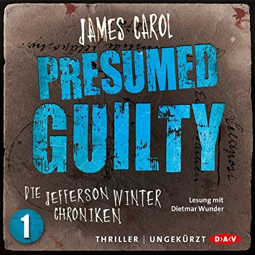 Presumed Guilty: Schuldig bis zum Beweis des Gegenteils audiobook cover art