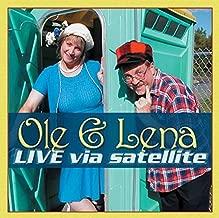 Ole & Lena: Live Via Satellite