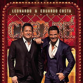 Leonardo e Eduardo Costa no Cabaré (Ao Vivo)