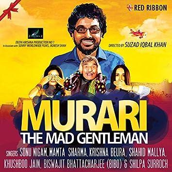 Murari - The Mad Gentleman