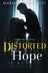 Distorted Hope: A Dark Romance Paperback