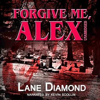 Forgive Me, Alex audiobook cover art