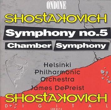Shostakovich, D.: Symphony No. 5 / Chamber Symphony (Helsinki Philharmonic, Depreist)