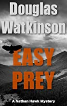 Easy Prey: A Nathan Hawk Mystery (The Nathan Hawk Mystery series Book 2)