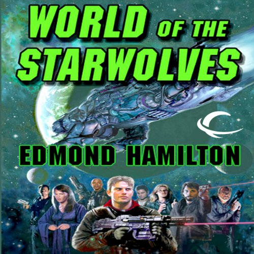 World of the Starwolves audiobook cover art
