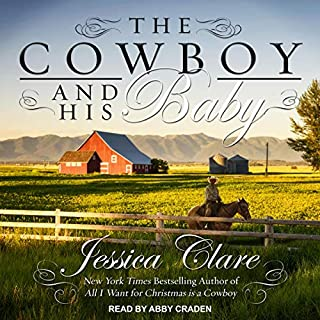 The Cowboy and His Baby                   By:                                                                                                                                 Jessica Clare                               Narrated by:                                                                                                                                 Abby Craden                      Length: 7 hrs and 42 mins     9 ratings     Overall 4.3