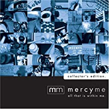 All That Is Within Me CD + DVD By MercyMe (2007-11-26)