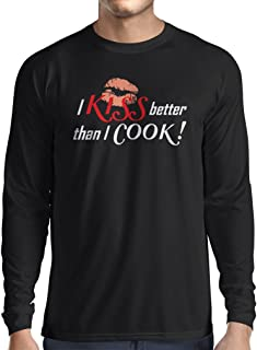 lepni.me Long Sleeve t Shirt Men I Kiss Better Than I Cook! - Funny Chef Quotes, Kitchen Sayings