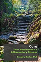 Cure Your Autoimmune and Inflammatory Disease