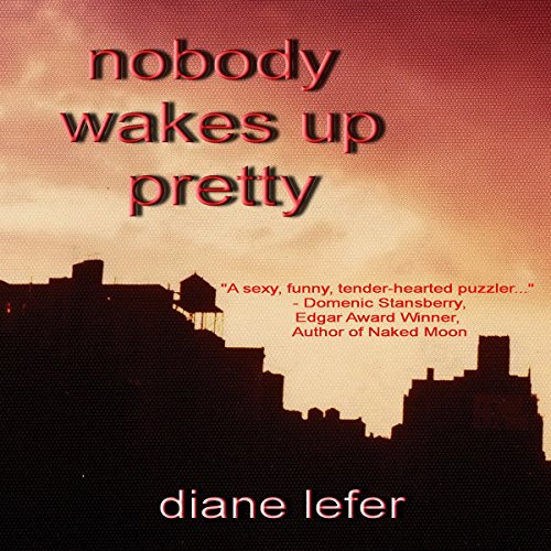 Nobody Wakes Up Pretty cover art