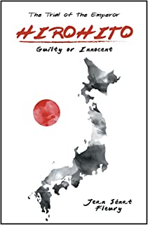 Hirohito: Guilty or Innocent