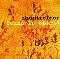 Chanticleer: Sound in Spirit (2005-09-13)
