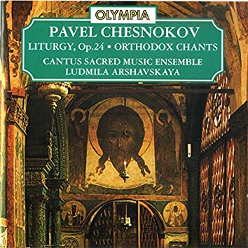 Pavel Chesnokov: The Liturgy of the Presanctified Gifts, Op. 24