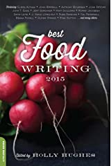 Best Food Writing 2015 Kindle Edition
