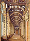 The Hermitage Collections: Volume I: Treasures of World Art; Volume II: From the Age of Enlightenment to the Present Day - Mikhail Borisovich Dr. Piotrovsky