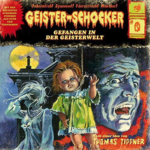 Gefangen in der Geisterwelt (Geister-Schocker 0) audiobook cover art