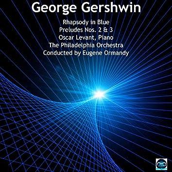 Gershwin: Rhapsody in Blue, Preludes Nos. 2 & 3