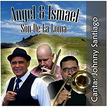 Son de la Loma (feat. Johnny Santiago)