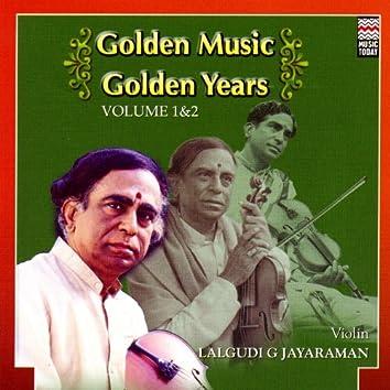 Golden Music Golden Years - Lalgudi G. Jayaraman - Volume 2