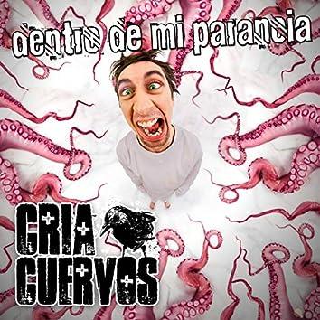 Dentro de Mi Paranoia (feat. Sobraflow & Maldeperro)