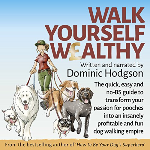 Walk Yourself Wealthy audiobook cover art