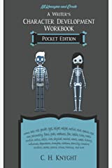 Character Development Workbook: Pocket Edition: Characters on the Go (Workbooks for writers) ペーパーバック