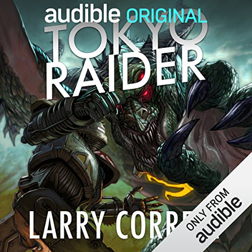 Tokyo Raider     A Tale of the Grimnoir Chronicles              By:                                                                                                                                 Larry Correia                               Narrated by:                                                                                                                                 Bronson Pinchot                      Length: 1 hr and 8 mins     2,527 ratings     Overall 4.5