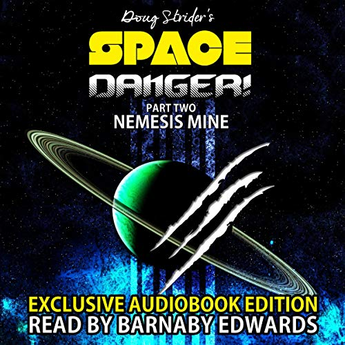 『Space Danger! Part Two: Nemesis Mine』のカバーアート