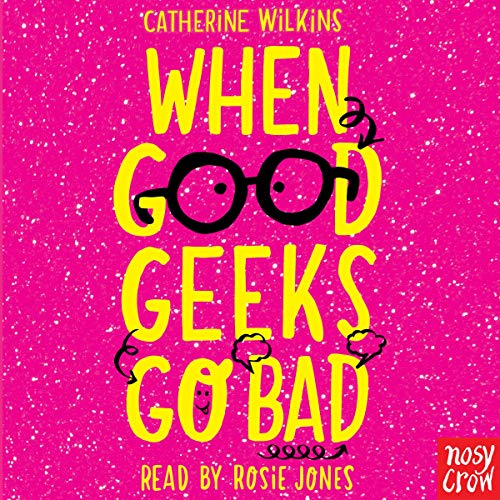 When Good Geeks Go Bad cover art