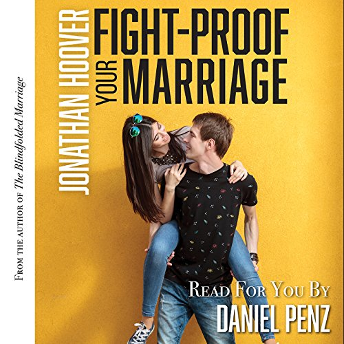 Fight Proof Your Marriage audiobook cover art