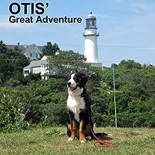 Otis' Great Adventure (Otis Books) (Volume 1)