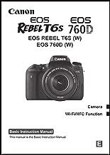 Canon EOS Rebel T6S, EOS 760D Digital Camera User's Instruction Manual Book, Advanced User Guide
