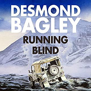 Running Blind                   By:                                                                                                                                 Desmond Bagley                               Narrated by:                                                                                                                                 Paul Tyreman                      Length: 9 hrs and 22 mins     51 ratings     Overall 4.5