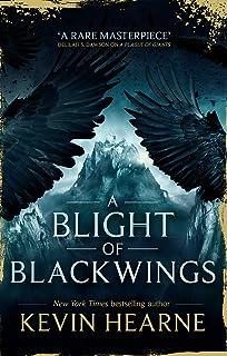 Hearne, K: Blight of Blackwings