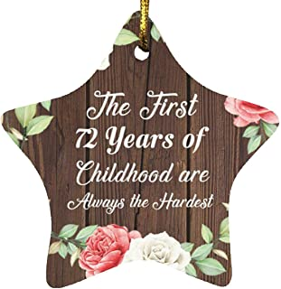 72nd Birthday First 72 Years of Childhood are The Hardest - Star Wood Ornament A Christmas Tree Hanging Decor - for Friend...