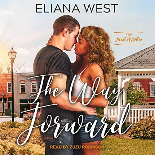 The Way Forward Audiobook By Eliana West cover art