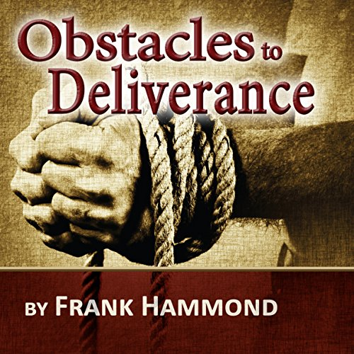 The Obstacles to Deliverance audiobook cover art