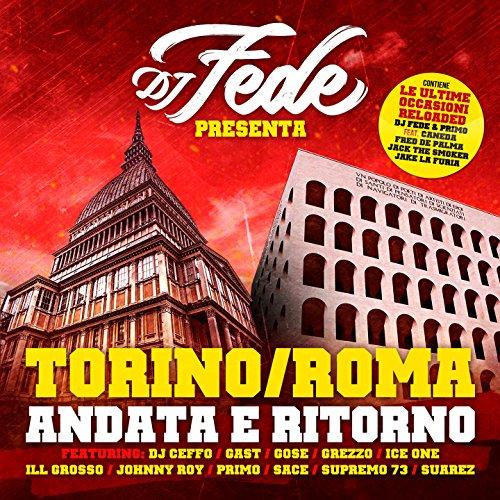 Le ultime occasioni (feat. Fred De Palma, Jack the Smoker, Caneda, Jake La Furia) [Reloaded Version]