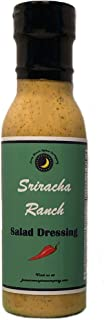 Premium   SRIRACHA RANCH Salad Dressing   Low Cholesterol   Crafted in Small Batches with Farm Fresh SPICES for Premium Flavor and Zest