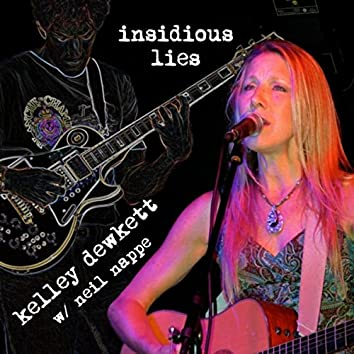 Insidious Lies (feat. Neil Nappe)