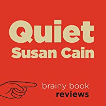 Review: Quiet: The Power of Introverts in a World That Can't Stop Talking by Susan Cain