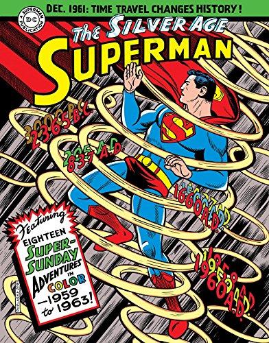 SUPERMAN SILVER AGE SUNDAYS HC VOL 01 (Superman: The Silver Age Sundays)