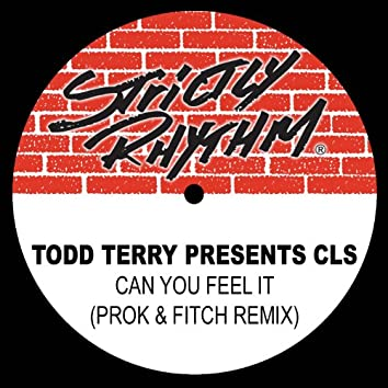 Todd Terry Presents: Can You Feel It' (Prok & Fitch Remix)