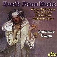 Vitezslav Novak: Piano Music by Radoslav Kvapil (2011-01-25)