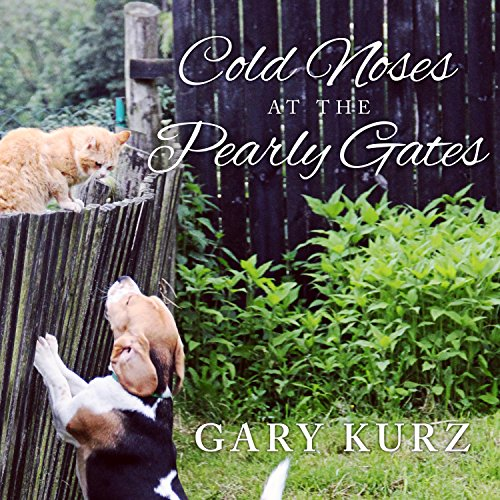 Cold Noses at the Pearly Gates audiobook cover art