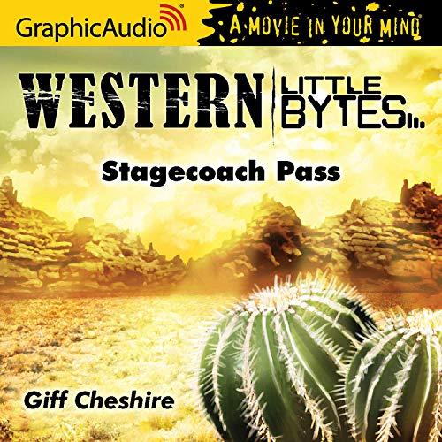 Couverture de Stagecoach Pass [Dramatized Adaptation]