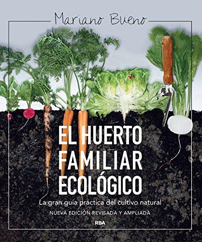 El huerto familiar ecológico (CULTIVOS)