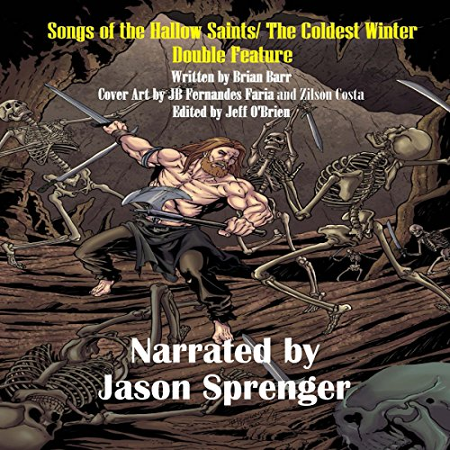 Songs of the Hallow Saints/The Coldest Winter - Double Feature cover art