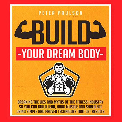 Build Your Dream Body audiobook cover art
