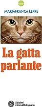 La gatta parlante Italian Edition